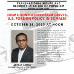 How Counterterrorism Drives U.S. Foreign Policy in SomaliOctober 28, 202012:00pm EST
